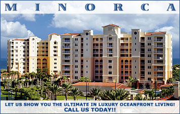 Let us show you the ultimate in oceanfront luxury living, at Minorca! Call us today!
